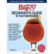 """""""BEGINNER'S GUIDE to homebrewing"""" - Brew Your Own Magazine"""