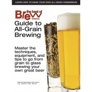 """""""Guide to ALL-GRAIN Brewing"""" - Brew Your Own Magazine"""