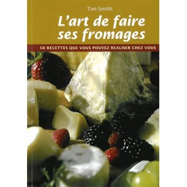 """""""L'art de Faire ses Fromages"""""""