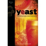 """YEAST - A Practical Guide to Beer Fermentation"""