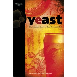 """""""YEAST - A Practical Guide to Beer Fermentation"""""""
