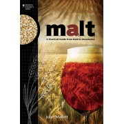 """MALT - A Practical Guide from Field to Brewhouse"""